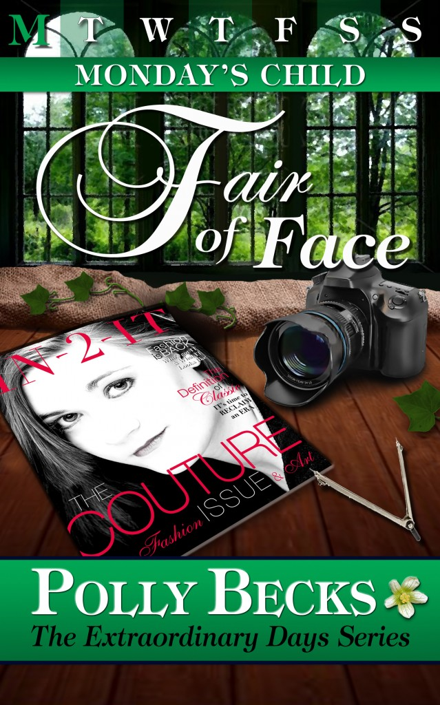 Monday's Child ~ Fair of Face