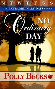 No Ordinary Day by Polly Becks