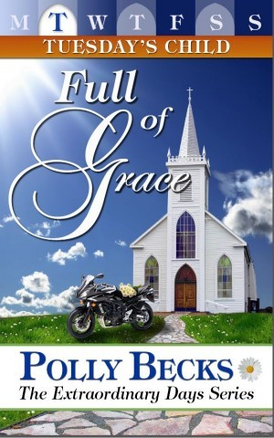 TUESDAY'S CHILD: Full of Grace